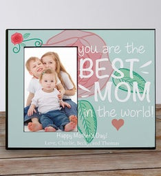 Personalized Best Mom Picture Frame