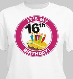 Its My Birthday Personalized 16th Birthday T-Shirt